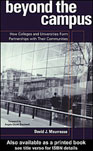 Beyond the Campus: How Colleges and Universities Form Partnerships with Their Communities. 2001 Routledge Cover