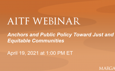 WEBINAR (April 19): Anchor Institutions and Public Policy Toward Just and Equitable Communities
