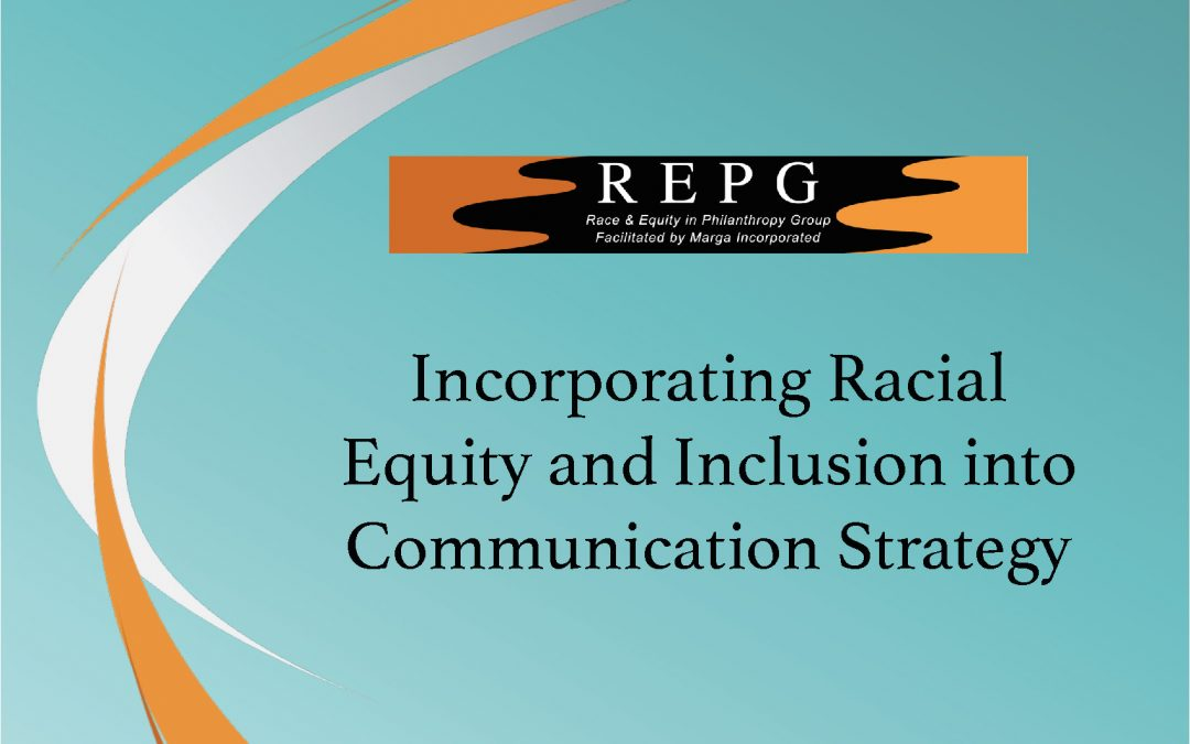 """REPG Publication: """"Incorporating Racial Equity and Inclusion into Communication Strategy"""""""